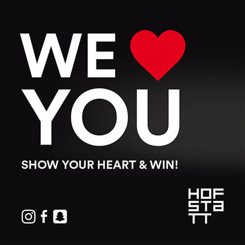 HOFSTATT | VALENTINE-GEWINNSPIEL: WE LOVE YOU